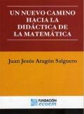 Un nuevo camino hacia la didáctica de: Juan Jesús Aragón