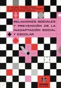 Relaciones sociales y prevención de la inadaptación: María Victoria Trianes