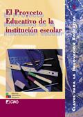 El proyecto educativo de la institución escolar: Serafín Antúnez, Joaquín