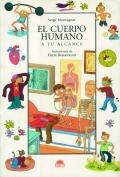 El cuerpo humano. A tu alcance.: Serge Montagnat