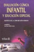 Evaluación clínica infantil y educación especial. Instituto: Ana Lucía Padrón