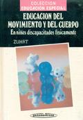 Educación del movimiento y del cuerpo en niños discapacitados físicamente: Renate Zuhrt