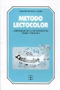 Método lectocolor. Aprendizaje de la lectoescritura teoría y práctica: ...