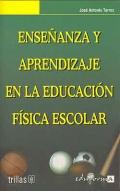 Enseñanza y aprendizaje en la educación física: José Antonio Torres