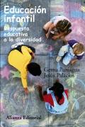 Educación infantil Respuesta educativa a la diversidad: Gema Paniagua, Jesús Palacios