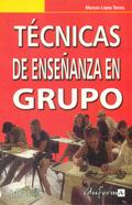 Técnicas de enseñanza en grupo.: Marcos López Torres