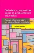Debates y propuestas sobre la problemática educativa.: Ezequiel Ander-Egg