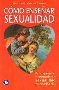 Cómo enseñar sexualidad: Margarita Murillo