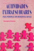 Actividades extraescolares para personas con deficiencia mental: Georgina Grijalva