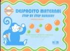 Despacito Maternal. Step By Step Nursery.: Verónica Mohar