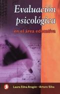 Evaluación psicológica en el área educativa: Laura Edna Aragon