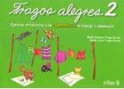 Trazos Alegres 2. Ejercicios introductorios a las competencias del lenguaje y comunicación.:...