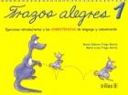 Trazos Alegres 1. Ejercicios introductorios a las competencias de lenguaje y comunicación.: ...