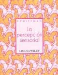 La percepción sensorial: Schiffman
