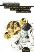 Introducción a los modelos cognitivos de la comprensión del lenguaje.: Carlos ...
