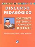 Discurso pedagógico. Horizonte epistémico de la formación: Marcela Gómez Sollano