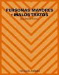 Personas Mayores y Malos Tratos: Juan Muñoz Tortosa