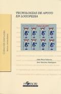 Tecnologías de apoyo en logopedia. Colección manuales.: Julio Ruiz Palmero,