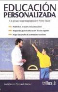 Educación personalizada. Un proyecto pedagógico en Pierre Faure.: María Nieves Pereira de Gómez