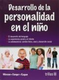 Desarrollo de la personalidad en el niño.: Paul Henry Mussen, John Janeway Conger, Jerome ...