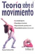 Teoría sobre el movimiento.: Rosana Pacheco Ríos