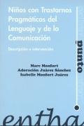 Niños con trastornos pragmáticos del lenguaje y: Marc Monfort, Adoración