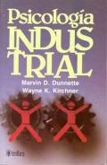 Psicología Industrial: Marvin D. Dunnette,
