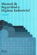 Manual de Seguridad e Higiene Industrial: Camilo Janania Abrahan