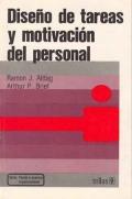 Diseño de tareas y motivación del personal.: Ramón J. Aldag, Arthur P. Brief
