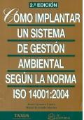 Cómo implantar un sistema de gestión ambiental: Miguel Ferrando Sánchez,