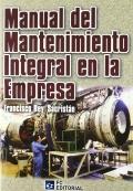 Manual del mantenimiento integral en la empresa: Francisco Rey Sacristán