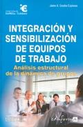Integración y sensibilización de equipos de trabajo.: Jaime A. Granados