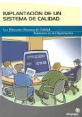 Implantación de un sistema de calidad. Los diferentes Sistemas de Calidad Existentes en la ...
