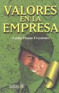 Valores en la empresa.: Emilio Planas Fernández
