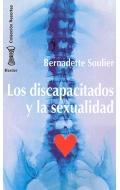 Los discapacitados y la sexualidad.: Bernadette Soulier