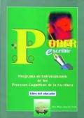Poder escribir. Programa de entrenamiento de los procesos cognitivos de la escritura ( libro del ...