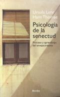 Psicología de la senectud: Ursula Lehr