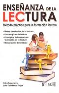 Enseñanza de la lectura. Método práctico para la formación lectora.: ...