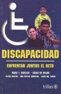 Discapacidad. Enfrentar juntos el reto.: Marc I. Ehrlich, Erika de Uslar