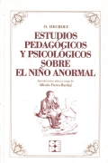Estudios Pedagógicos y Psicológicos sobre el Niño Anormal: Ovidio Decroly