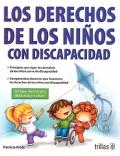 Los derechos de los niños con discapacidad.: Patricia Frola Ruiz