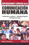 Exploraciones teóricas de la comunicación humana. Información y motivaci&...