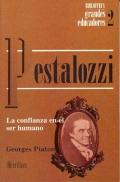 Pestalozzi. La confianza en el ser humano.: Georges Piaton