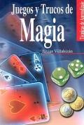 Juegos y trucos de magia: Javier Villahizán