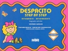 Despacito. Step by step. Intermedio. Psicomotricidad. Fine motor coordination: Verónica Mohar