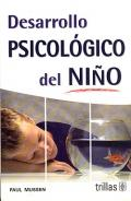 Desarrollo psicológico del niño.: Paul Mussen