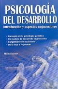 Psicología del desarrollo. Introducción y aspectos cognoscitivos.: Alain Danset