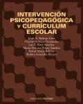 Intervención psicopedagógica y currículum escolar.: Jesús A. Beltrán,