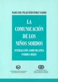 La comunicación de los niños sordos. Interacción comunicativa padres-hijos.: ...