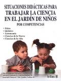 Situaciones didácticas para trabajar la ciencia en: Ma. Guadalupe Malagón,